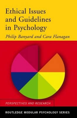 Ethical Issues and Guidelines in Psychology - Routledge Modular Psychology (Paperback)