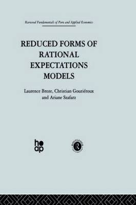 Reduced Forms of Rational Expectations Models (Hardback)