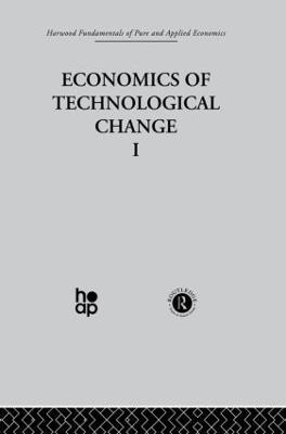 F: Economics of Technical Change I (Hardback)