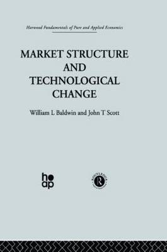 Market Structure and Technological Change (Hardback)