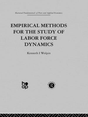 Empirical Methods for the Study of Labour Force Dynamics (Hardback)