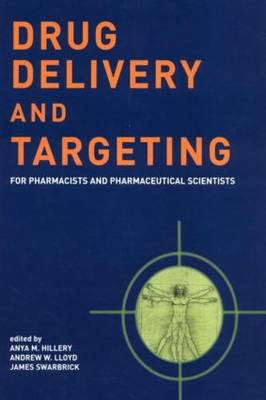 Drug Delivery and Targeting: For Pharmacists and Pharmaceutical Scientists (Paperback)