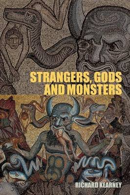 Strangers, Gods and Monsters: Interpreting Otherness (Paperback)
