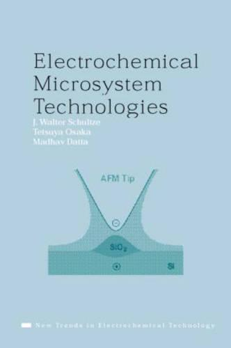 Electrochemical Microsystem Technologies - New Trends in Electrochemical Technology (Hardback)