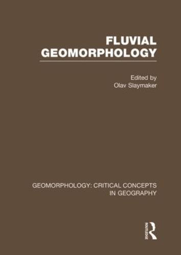 Fluv Geom: Geom Crit Conc Vol (Hardback)