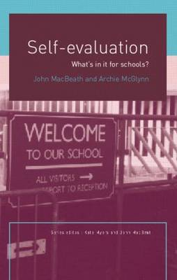 Self-Evaluation: What's In It For Schools? - What's in it for schools? (Paperback)