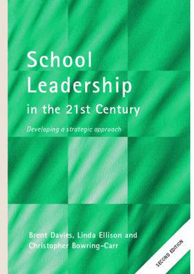 School Leadership in the 21st Century - School Leadership (Paperback)