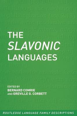 The Slavonic Languages - Routledge Language Family Series (Paperback)