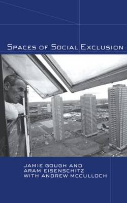 Spaces of Social Exclusion (Hardback)
