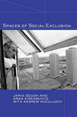 Spaces of Social Exclusion (Paperback)