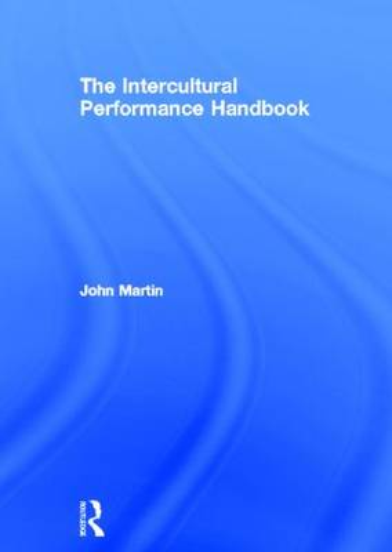 The Intercultural Performance Handbook (Hardback)