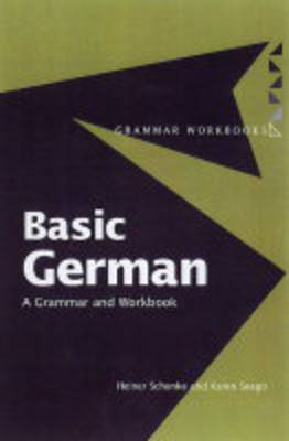 Basic German: A Grammar and Workbook - Grammar Workbooks (Hardback)