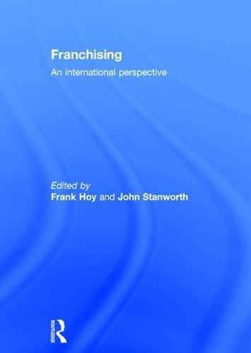 Franchising: An International Perspective (Hardback)