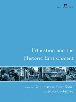 Education and the Historic Environment - Issues in Heritage Management (Paperback)