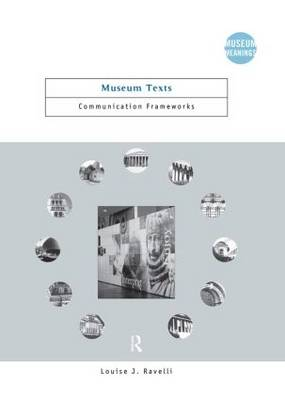 Museum Texts: Comunication Frameworks - Museum Meanings (Hardback)