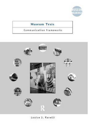Museum Texts: Comunication Frameworks - Museum Meanings (Paperback)