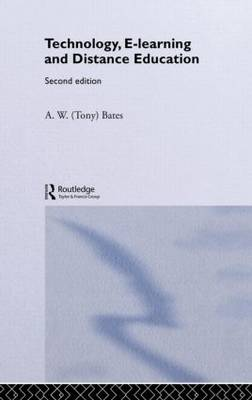 Technology, e-learning and Distance Education - Routledge Studies in Distance Education (Hardback)