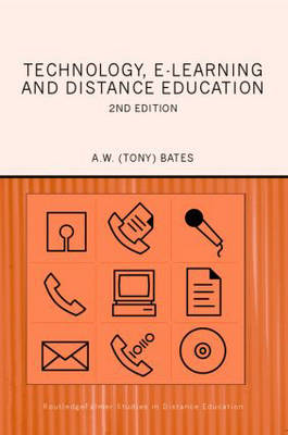 Technology, e-learning and Distance Education - Routledge Studies in Distance Education (Paperback)