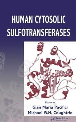 Human Cytosolic Sulfotransferases (Hardback)