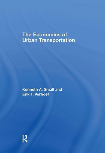 The Economics of Urban Transportation (Hardback)