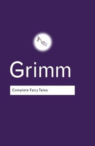 Complete Fairy Tales - Routledge Classics (Hardback)