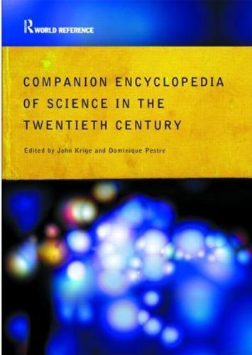 Companion Encyclopedia of Science in the Twentieth Century (Paperback)