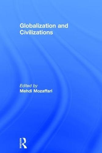 Globalization and Civilizations (Hardback)