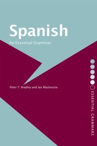 Spanish: An Essential Grammar - Routledge Essential Grammars (Paperback)