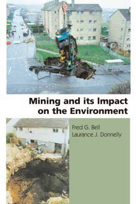 Mining and its Impact on the Environment (Hardback)