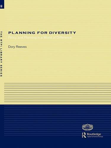 Planning for Diversity: Policy and Planning in a World of Difference - RTPI Library Series (Hardback)