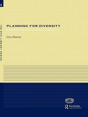 Planning for Diversity: Policy and Planning in a World of Difference - RTPI Library Series (Paperback)
