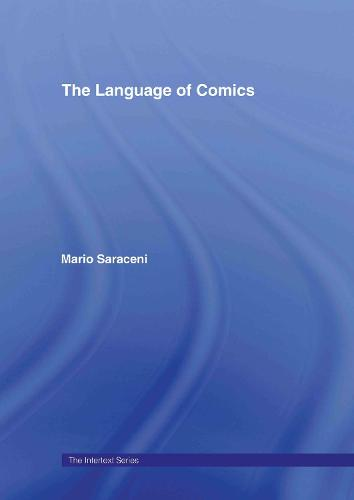 The Language of Comics - Intertext (Hardback)