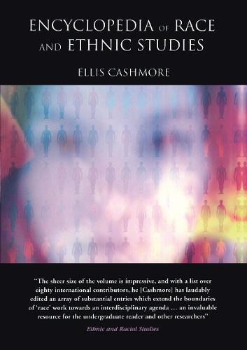Encyclopedia of Race and Ethnic Studies (Hardback)
