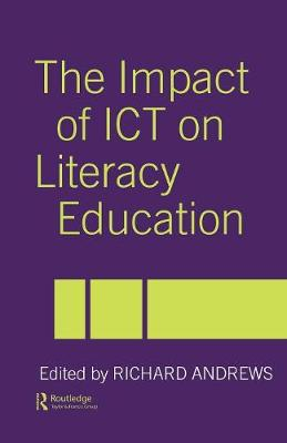 The Impact of ICT on Literacy Education (Paperback)