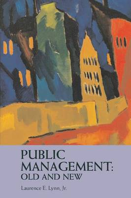 Public Management: Old and New (Paperback)