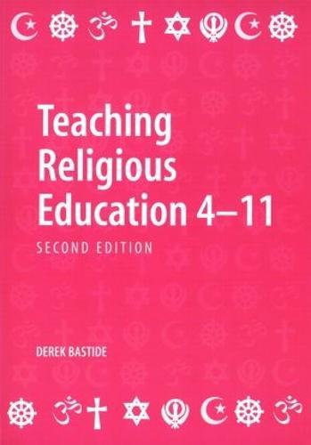 Teaching Religious Education 4-11 (Paperback)