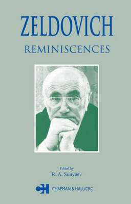 Zeldovich: Reminiscences (Hardback)