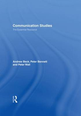 Communication Studies: The Essential Resource - Essentials (Hardback)