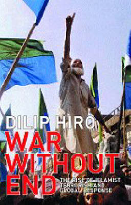 War without End: The Rise of Islamist Terrorism and Global Response (Paperback)