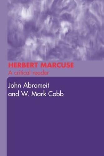 Herbert Marcuse: A Critical Reader (Paperback)