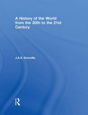 A History of the World: From the 20th to the 21st Century (Hardback)