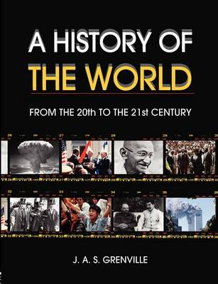 A History of the World: From the 20th to the 21st Century (Paperback)