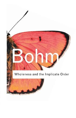 Wholeness and the Implicate Order (Hardback)