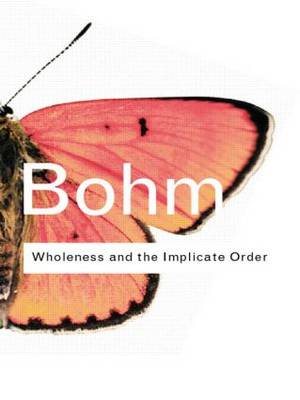 Wholeness and the Implicate Order - Routledge Classics (Paperback)