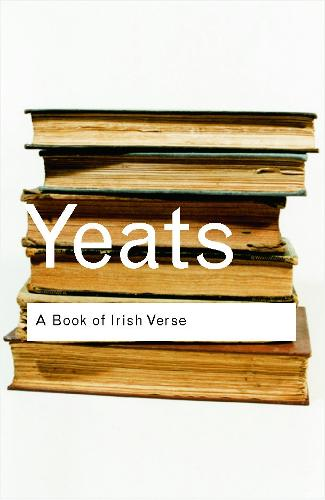 A Book of Irish Verse - Routledge Classics (Paperback)
