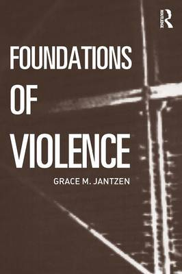 Foundations of Violence - Death and the Displacement of Beauty (Paperback)