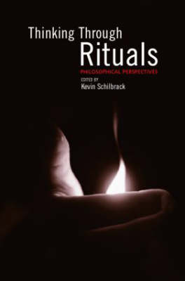 Thinking Through Rituals: Philosophical Perspectives (Paperback)
