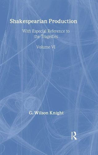 Shakespearian Production V 6 (Hardback)