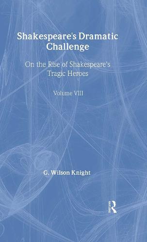 Shakespeares Dramatic Chall V (Hardback)