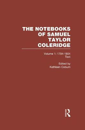 Coleridge Notebooks V1 Text (Hardback)